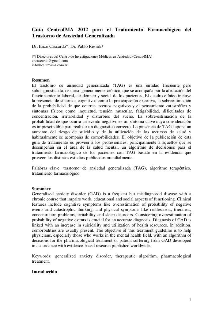 Guía CentroIMA 2012 para el Tratamiento Farmacológico delTrastorno de Ansiedad GeneralizadaDr. Enzo Cascardo*, Dr. Pablo R...