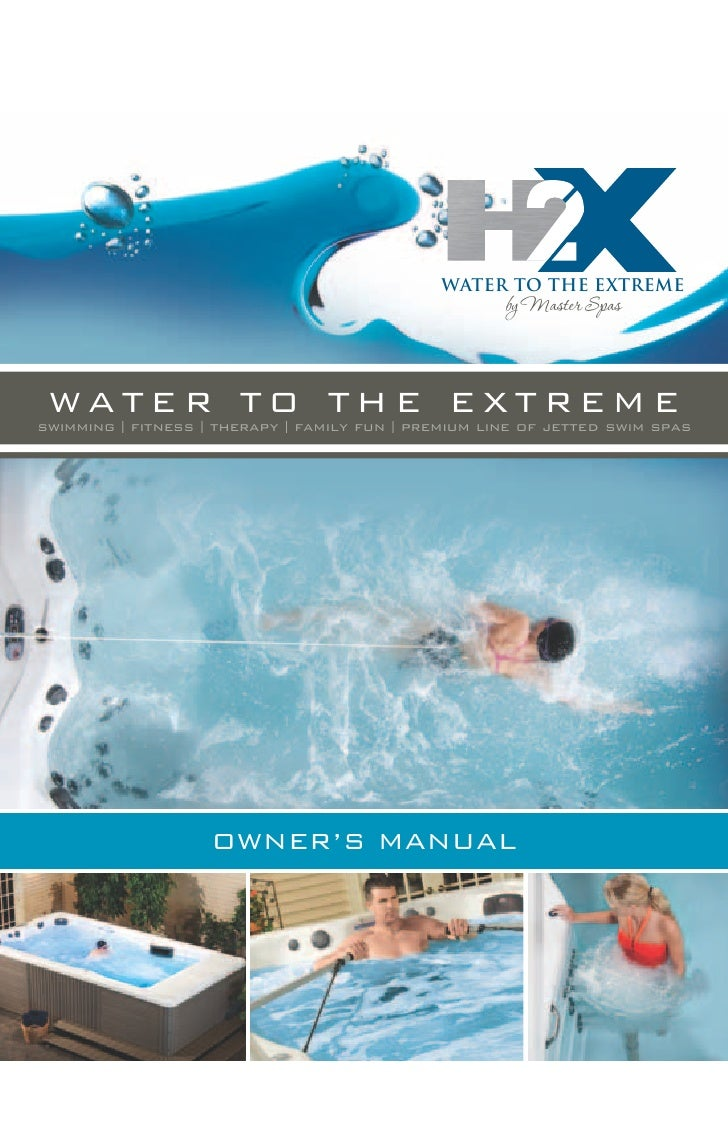 WATER TO THE EXTREME                                                      by Master Spas WATER TO THE EXTREMEswimming l fi...
