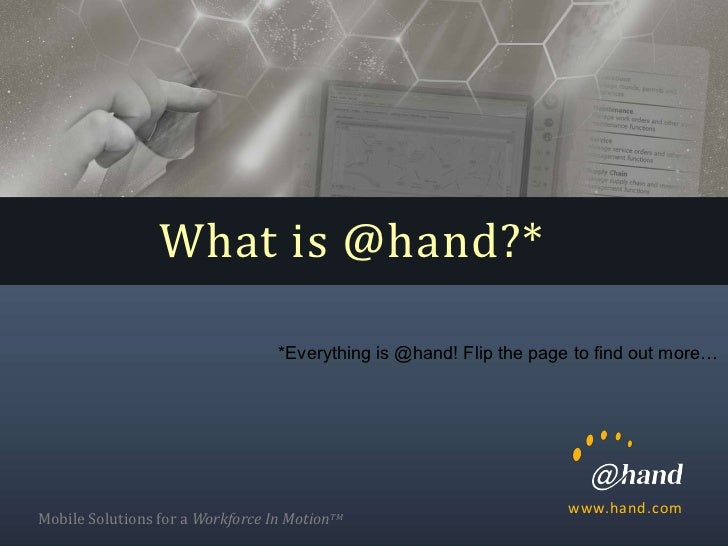 What is @hand?*                                  *Everything is @hand! Flip the page to find out more…                    ...