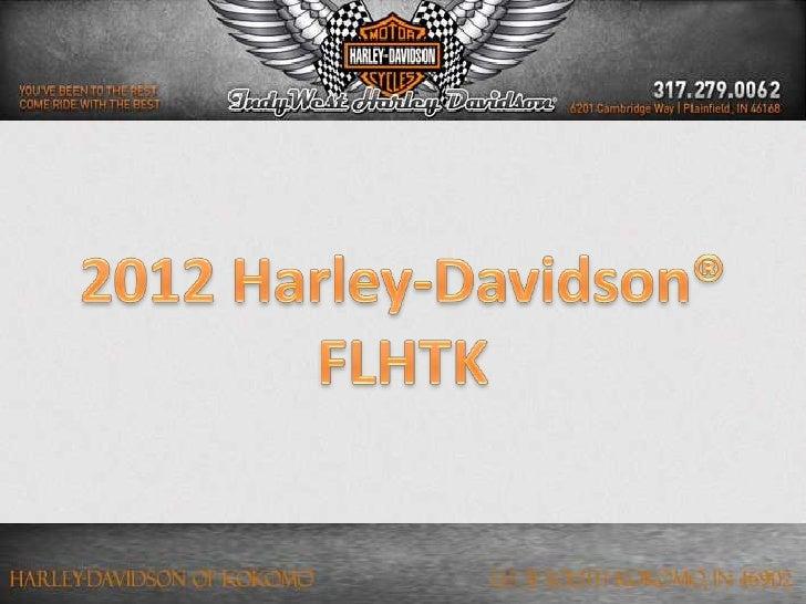 Condition: New          Stock Number: RedMrlo                 Year: 2012          Make: Harley-Davidson Model: FLHTK - Ele...