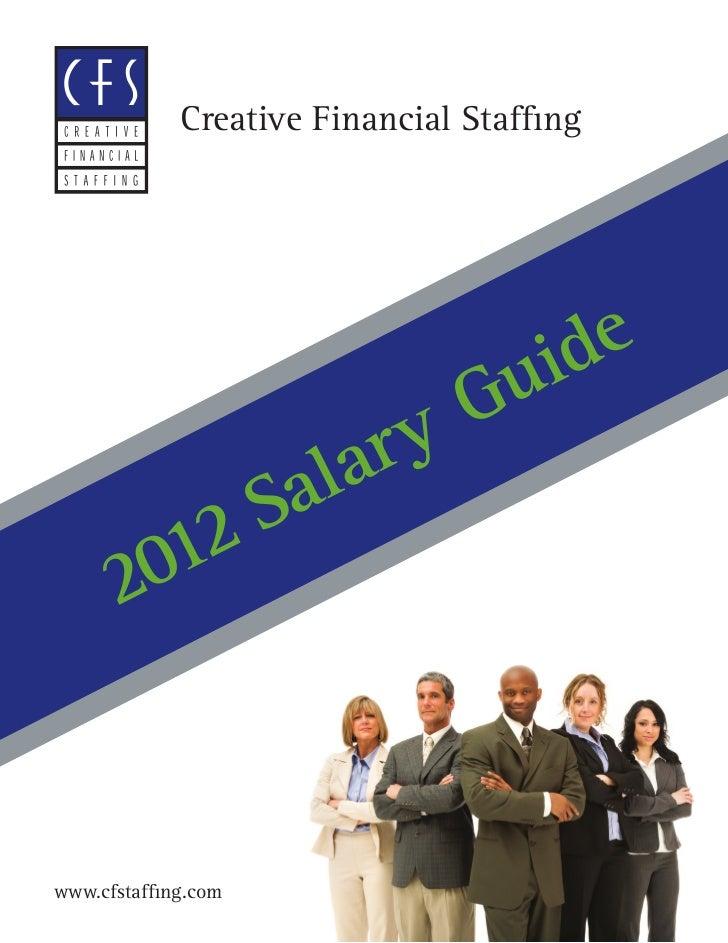 Creative Financial Staf ng                             uide                          y G            a l ar           S    ...