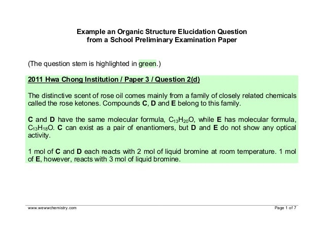 www.wewwchemistry.com Page 1 of 7 Example an Organic Structure Elucidation Question from a School Preliminary Examination ...