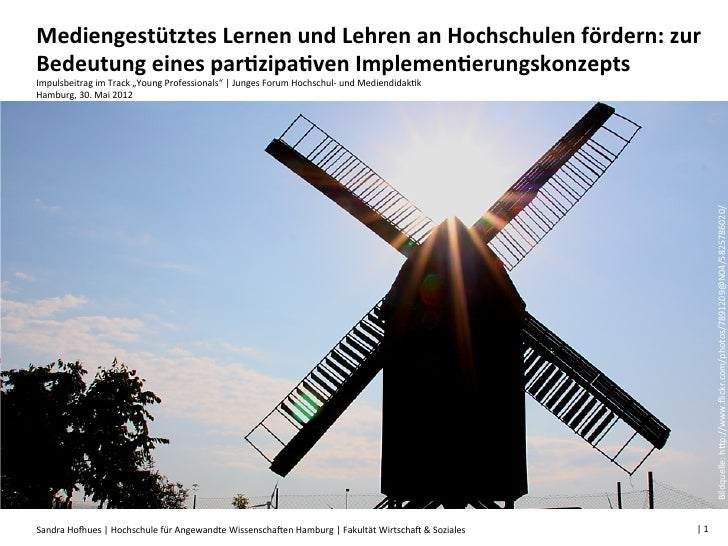 Mediengestütztes Lernen und Lehren an Hochschulen fördern: zur Bedeutung eines par:zipa:ven Implemen...