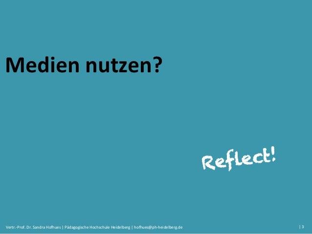 Reflect! Medien nutzen, analysieren und bewerten Slide 3