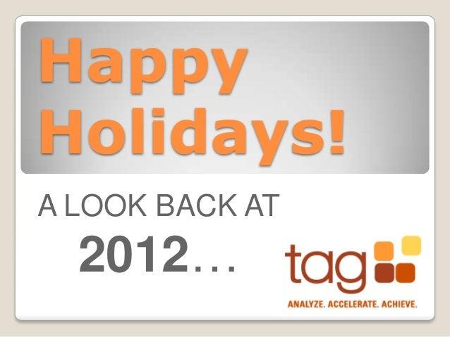 HappyHolidays!A LOOK BACK AT  2012…