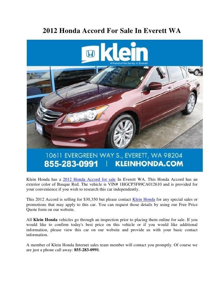 2012 Honda Accord For Sale In Everett WAKlein Honda has a 2012 Honda Accord for sale In Everett WA. This Honda Accord has ...