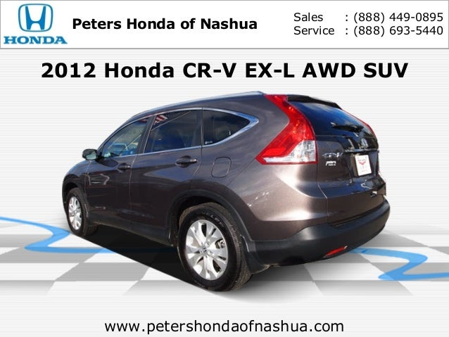 Used 2012 Honda Cr V Ex L Peters Honda Of Nashua Nh Serving Manches