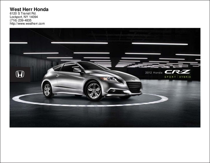... Honda Dealer Near Buffalo. West Herr Honda6120 S Transit Rd.Lockport, NY  14094(716) 239  ...