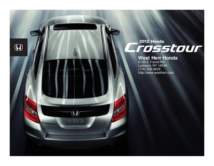 ... Honda Dealer Near Buffalo. 2012 HondaWest Herr Honda6120 S Transit  Rd.Lockport, NY 14094(716) 239 ...