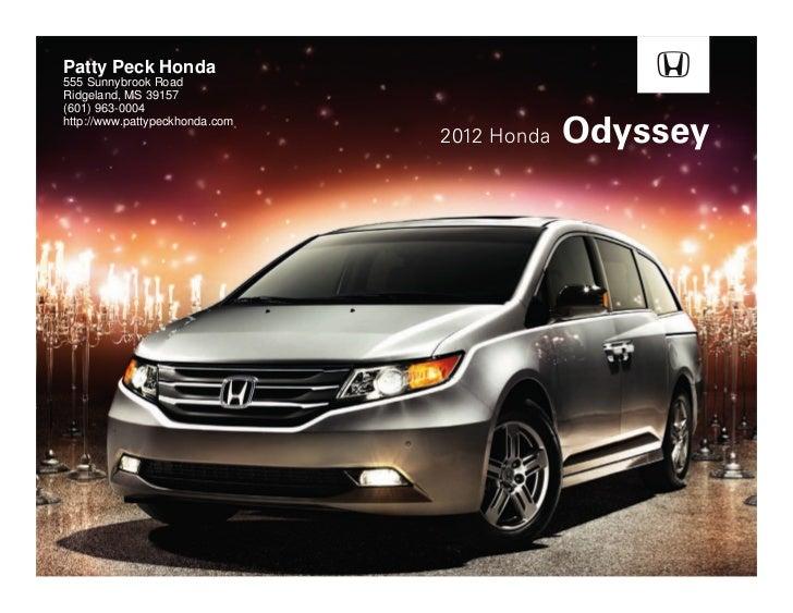 ... Honda Dealer In Jackson Area. Patty Peck Honda555 Sunnybrook  RoadRidgeland, MS 39157(601) 963 0004http:/ ...