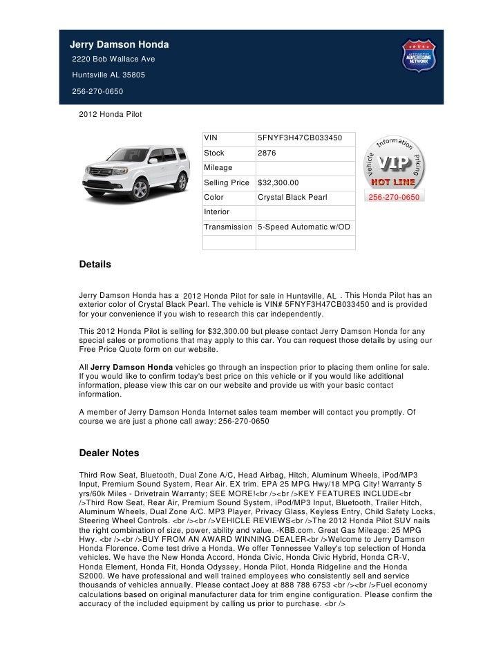 Jerry Damson Honda2220 Bob Wallace AveHuntsville AL 35805256 270 0650 2012  Honda Pilot ...