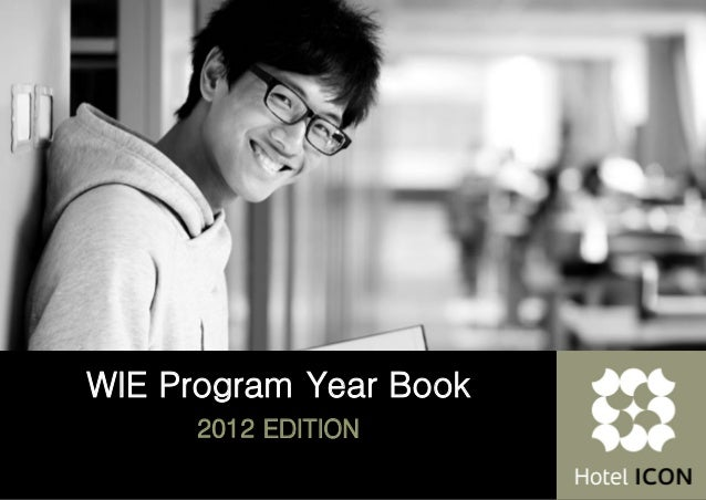WIE Program Year Book      2012 EDITION