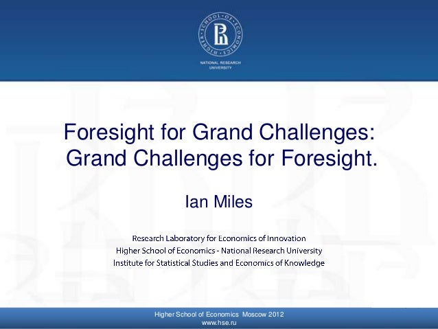 Foresight for Grand Challenges:                     Grand Challenges for Foresight.                                       ...