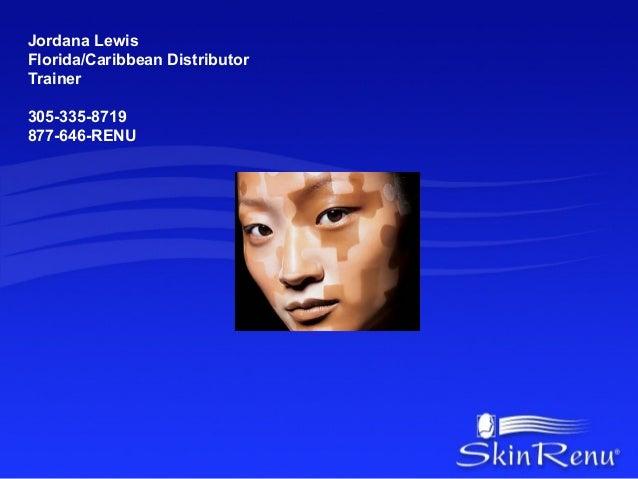 Jordana LewisFlorida/Caribbean DistributorTrainer305-335-8719877-646-RENU