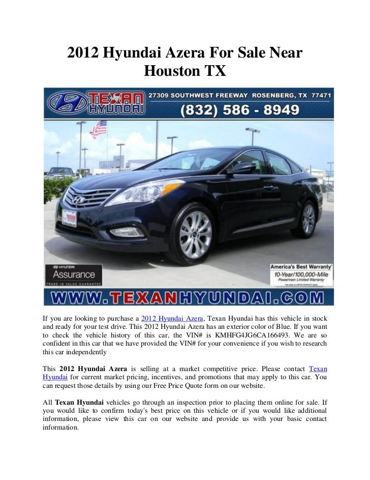 2012 Hyundai Azera For Sale Near                 Houston TXIf you are looking to purchase a 2012 Hyundai Azera, Texan Hyun...