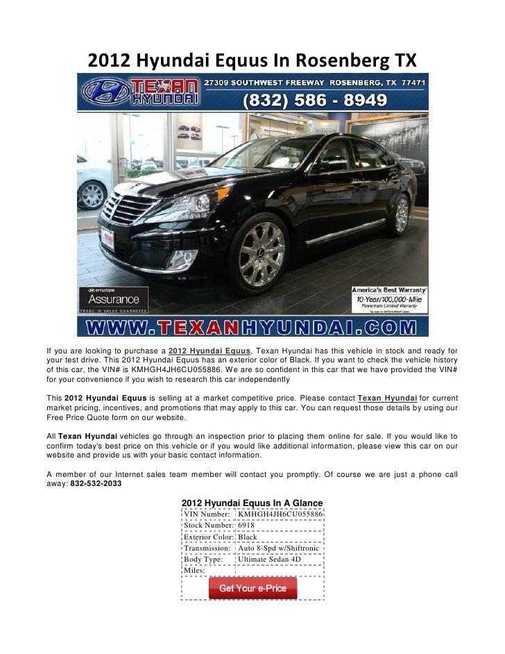 2012 Hyundai Equus In Rosenberg TXIf you are looking to purchase a 2012 Hyundai Equus, Texan Hyundai has this vehicle in s...