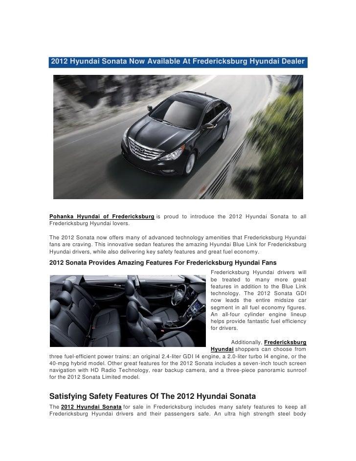 2012 Hyundai Sonata Now Available At Fredericksburg Hyundai DealerPohanka Hyundai of Fredericksburg is proud to introduce ...