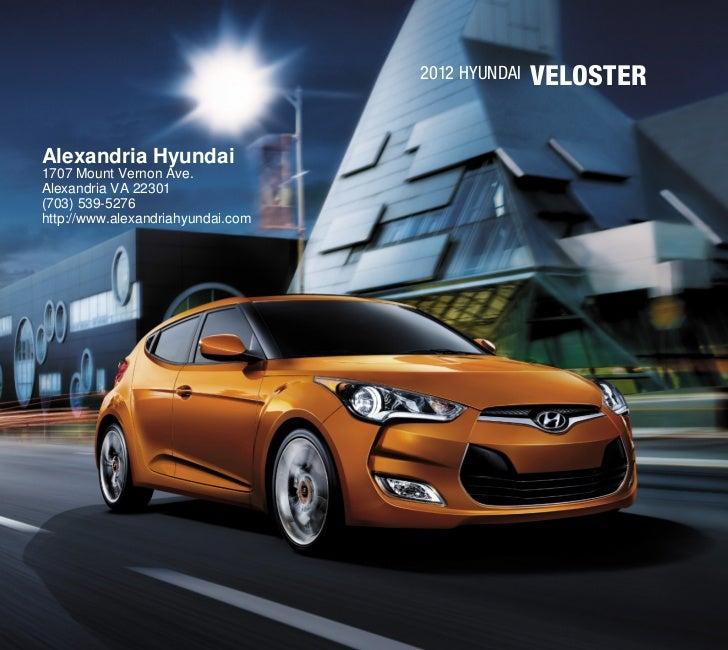 2012 Hyundai   VELOSTERAlexandria Hyundai1707 Mount Vernon Ave.Alexandria VA 22301(703) 539-5276http://www.alexandriahyund...