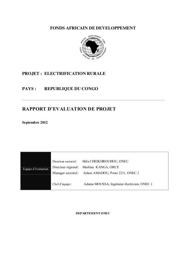 FONDS AFRICAIN DE DEVELOPPEMENTPROJET : ELECTRIFICATION RURALEPAYS : REPUBLIQUE DU CONGORAPPORT  D'EVALUATION  DE  PROJETS...