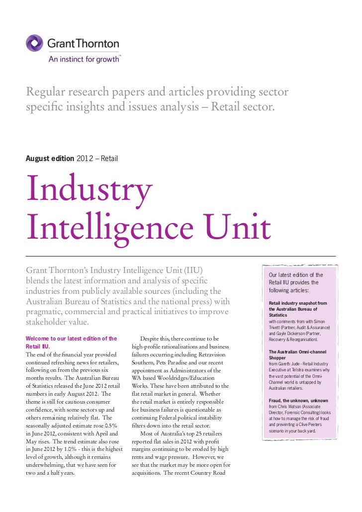 Regular research papers and articles providing sectorspecific insights and issues analysis – Retail sector.August edition ...