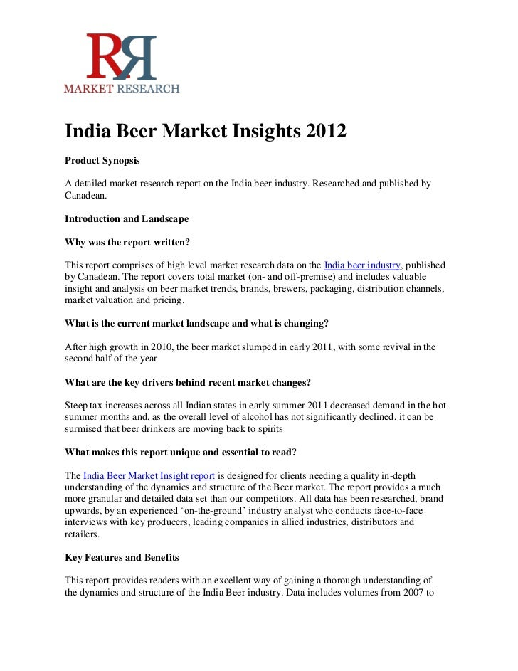 India Beer Market Insights 2012Product SynopsisA detailed market research report on the India beer industry. Researched an...