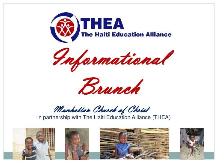 Informational       Brunch      Manhattan Church of Christin partnership with The Haiti Education Alliance (THEA)