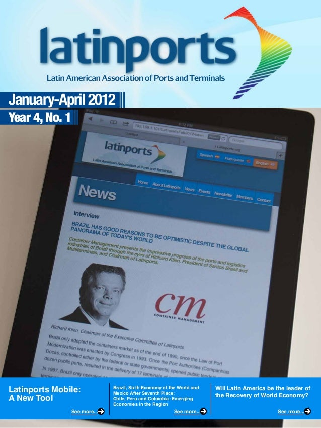 January-April 2012Year 4, No. 1Latinports Mobile:A New ToolBrazil, Sixth Economy of the World andMexico After Seventh Plac...