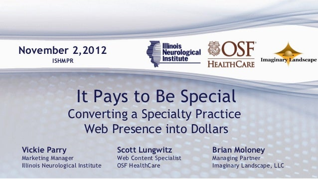 November 2,2012           ISHMPR                     It Pays to Be Special                 Converting a Specialty Practice...