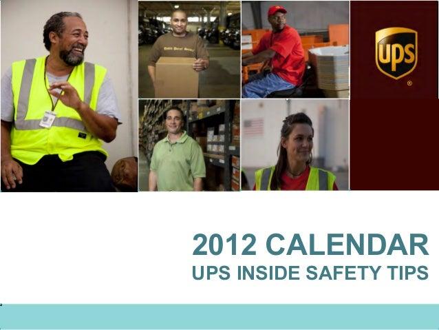 ®2012 CALENDARUPS INSIDE SAFETY TIPS