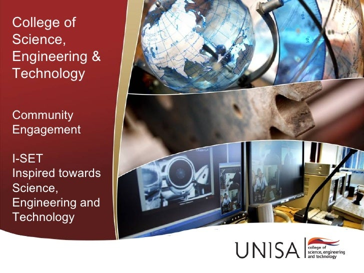 College ofScience,Engineering &TechnologyCommunityEngagementI-SETInspired towardsScience,Engineering andTechnology