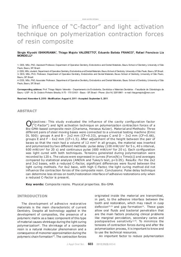 """www.scielo.br/jaosThe influence of """"C-factor"""" and light activationtechnique on polymerization contraction forcesof resin c..."""
