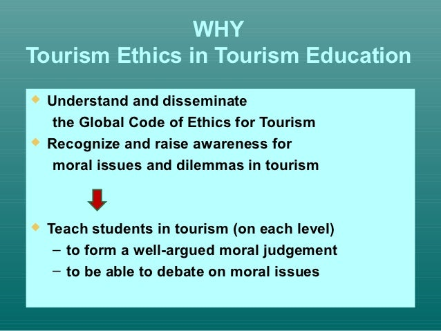 global codes of ethics for tourism Leading businesses commit to global code of commitment to the global code of ethics for tourism from some of spain's most of the ethical codes.