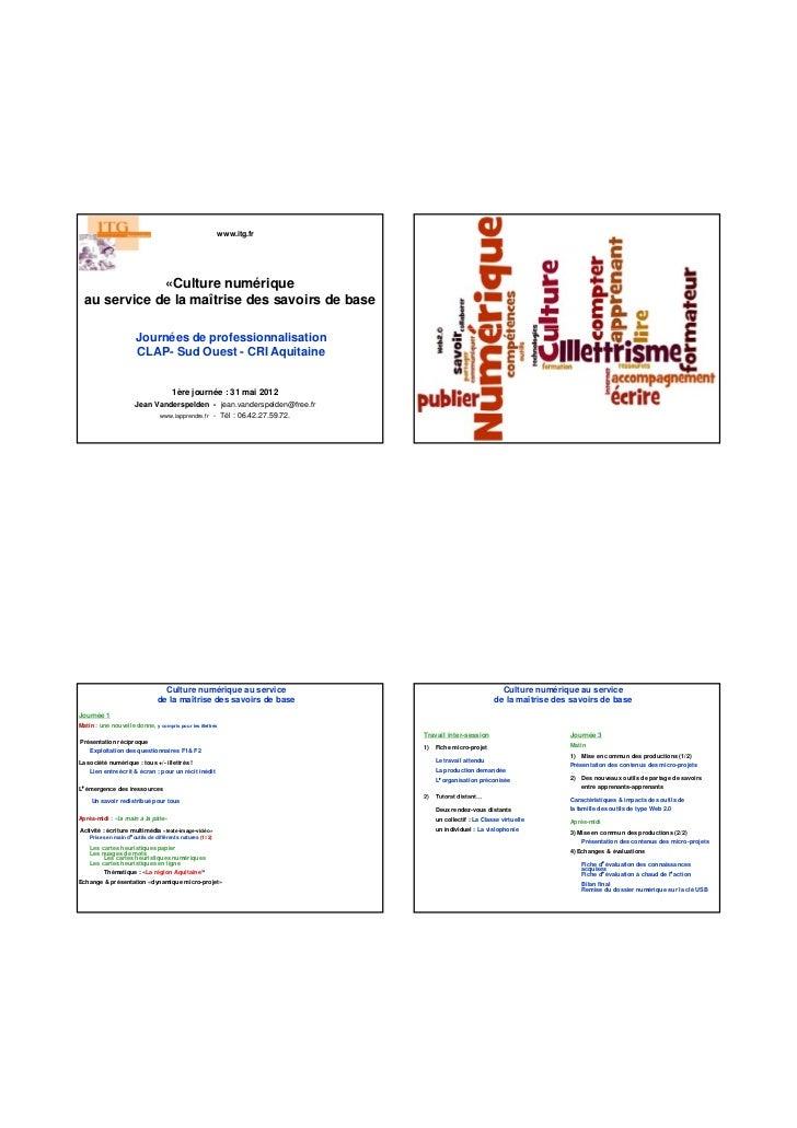 www.itg.fr              «Culture numérique  au service de la maîtrise des savoirs de base                       Journées d...