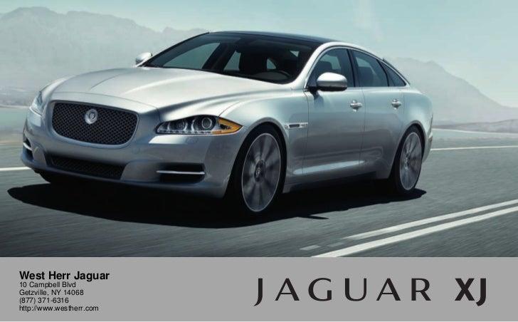 West Herr Jaguar10 Campbell BlvdGetzville, NY 14068(877) 371 6316http:/ ...