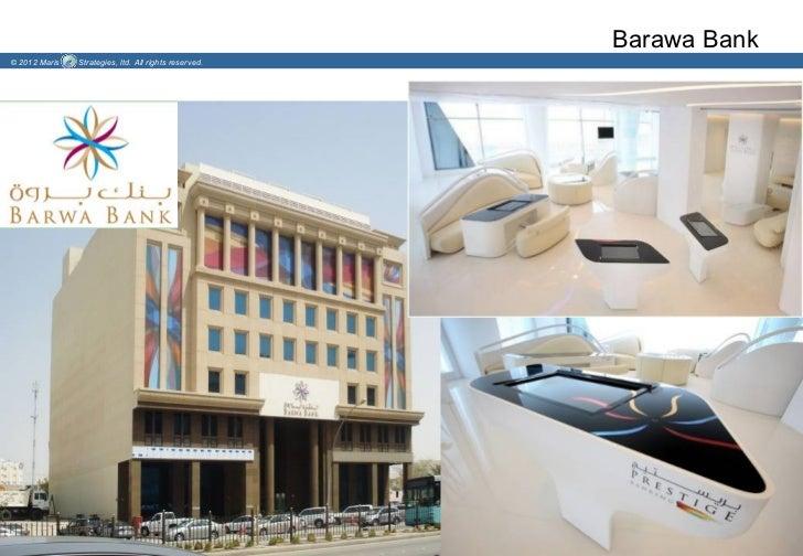 Barawa Bank© 2012 Maris   Strategies, ltd. All rights reserved.