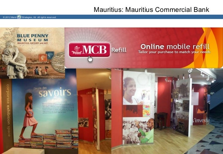 Mauritius: Mauritius Commercial Bank© 2012 Maris   Strategies, ltd. All rights reserved.
