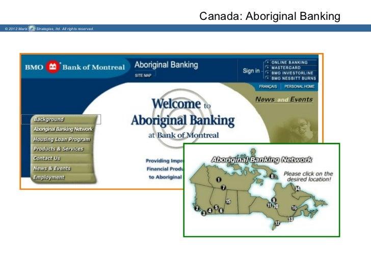 Canada: Aboriginal Banking© 2012 Maris   Strategies, ltd. All rights reserved.