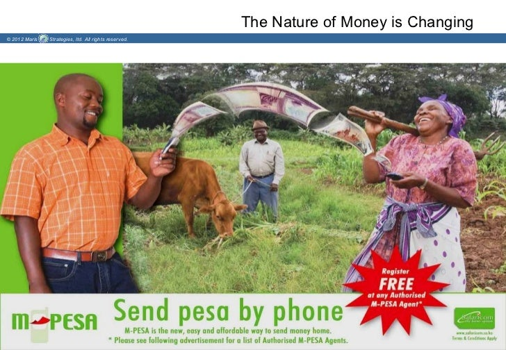 The Nature of Money is Changing© 2012 Maris   Strategies, ltd. All rights reserved.