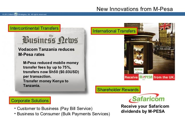 New Innovations from M-Pesa© 2012 Maris    Strategies, ltd. All rights reserved.        Intercontinental Transfers        ...