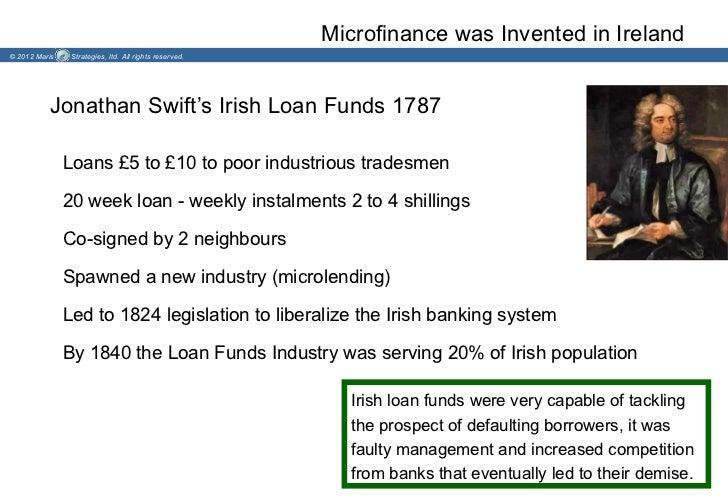 Microfinance was Invented in Ireland© 2012 Maris    Strategies, ltd. All rights reserved.          Jonathan Swift's Irish ...