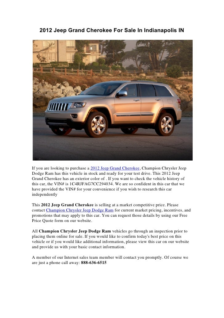 2012 Jeep Grand Cherokee For Sale In Indianapolis INIf you are looking to purchase a 2012 Jeep Grand Cherokee, Champion Ch...