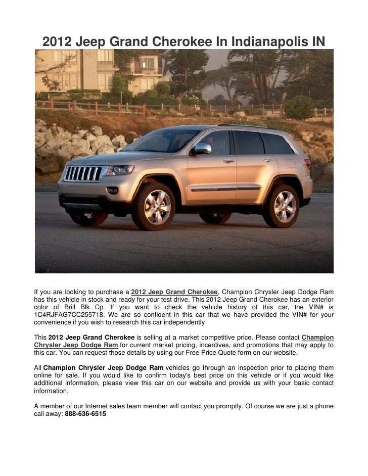 2012 Jeep Grand Cherokee In Indianapolis INIf you are looking to purchase a 2012 Jeep Grand Cherokee, Champion Chrysler Je...