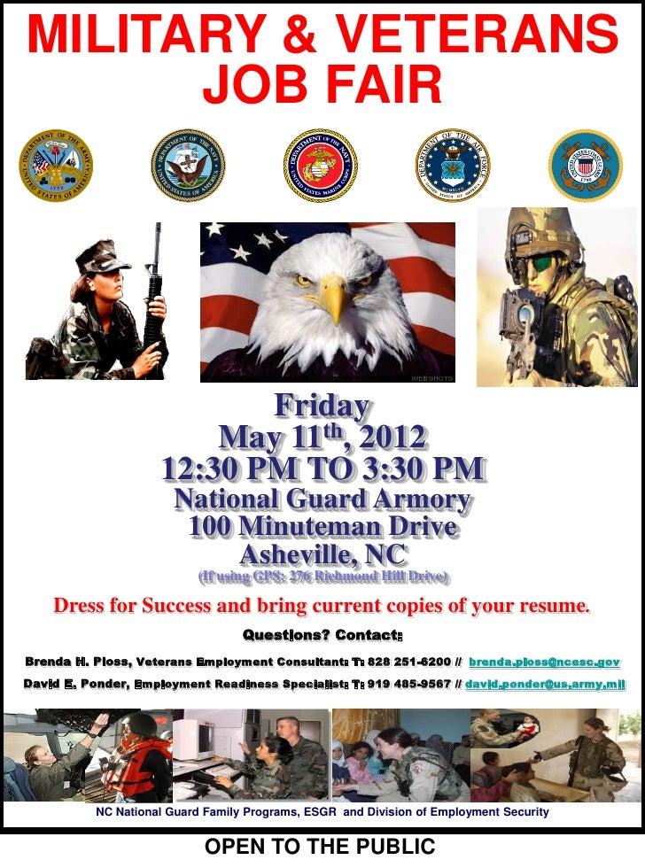 MILITARY & VETERANS      JOB FAIR                            Friday                         May 11th, 2012                ...