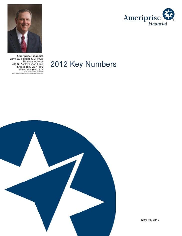 Ameriprise FinancialLarry W. Yelverton, CRPC®           Financial Advisor 738 N. Ashley Ridge Loop      Shreveport, LA 711...