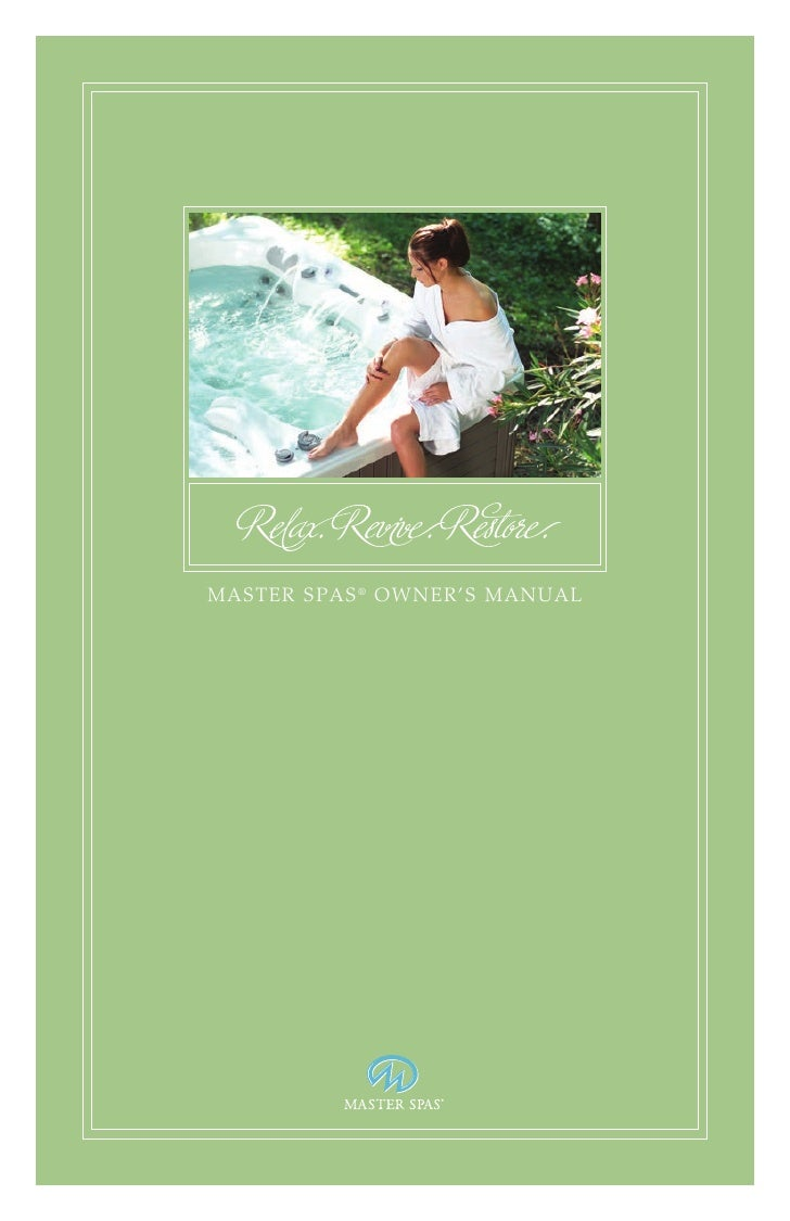 MASTER SPAS ® OWNER'S MANUAL ...