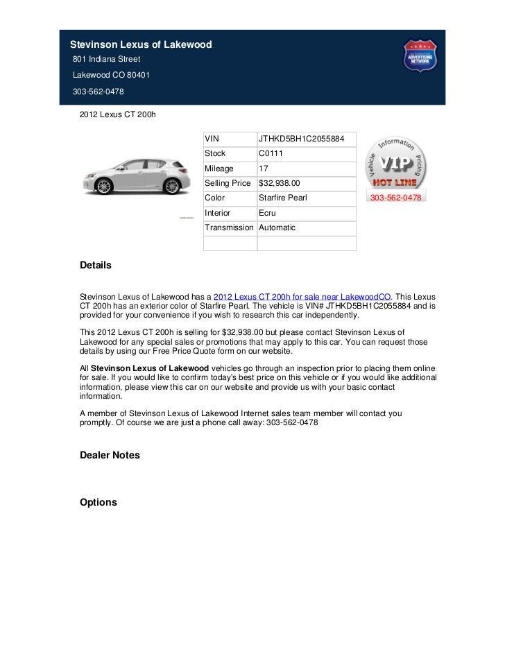 Stevinson Lexus of Lakewood801 Indiana StreetLakewood CO 80401303-562-0478 2012 Lexus CT 200h                             ...