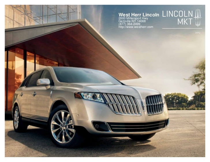 West Herr Ford >> 2012 Lincoln MKT For Sale NY | Lincoln Dealer Near Buffalo