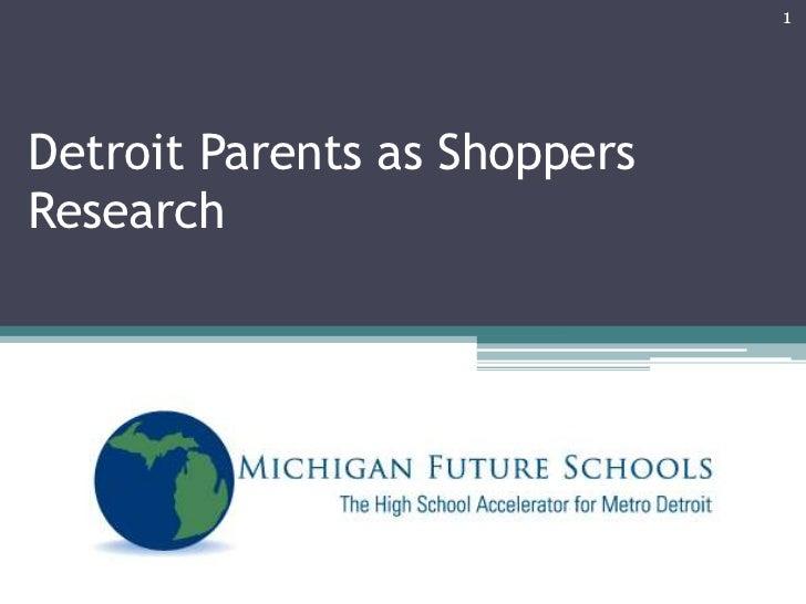1Detroit Parents as ShoppersResearch