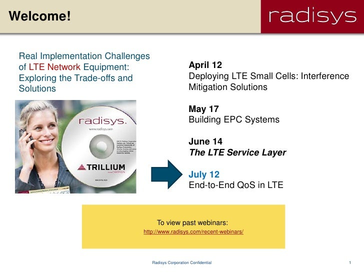 Welcome! Real Implementation Challenges of LTE Network Equipment:                           April 12 Exploring the Trade-o...