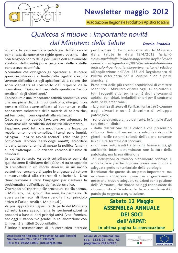 Newsletter maggio 2012                  Qualcosa si muove : importante novità                       dal Ministero della Sa...